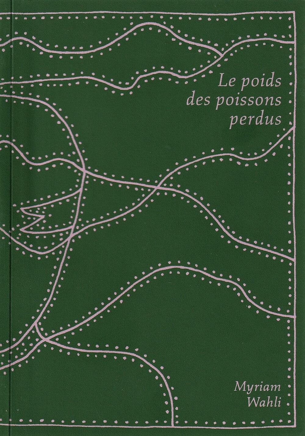 """Couverture du livre """"Le poids des poissons perdus""""."""