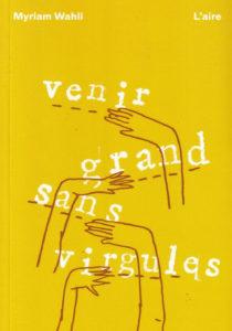 """Couverture du livre """"Venir grand sans virgules""""."""